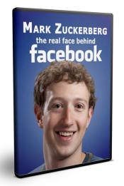 Марк Цукерберг. Истинное лицо Фейсбука